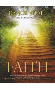 FAITH Author : Dr. Joe Vitale
