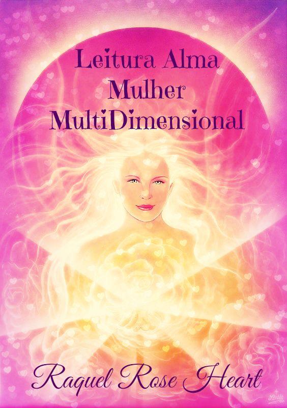 ๑ Leitura Alma Mulher Multidimensional ๑  Esta Leitura, suportada pelos Seres de Luz, Guias, as Equipas de Cura MultiDimensionais, e a Tuas Ancestrais, irá facilitar-te a TI MULHER, a Consciência da Tua Essência, ao seres Guiada e Orientada para o que tens de Ouvir nesta Fase da Tua Vida. Permite-te, o Teu processo de Integração da Divindade no Teu Corpo Templo, elevando as Tuas Vibrações, de forma a tornares-te um Ser mais Luminoso e Amoroso!!!