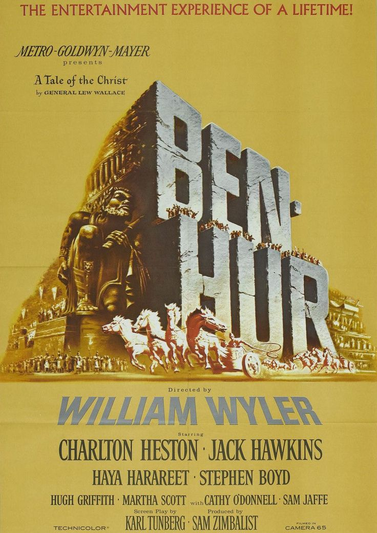 Ben-Hur- The first film I ever watched- aged 5- had quite the childhood -.-