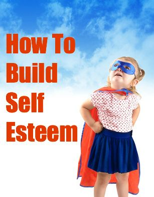 How to build self esteem in adults