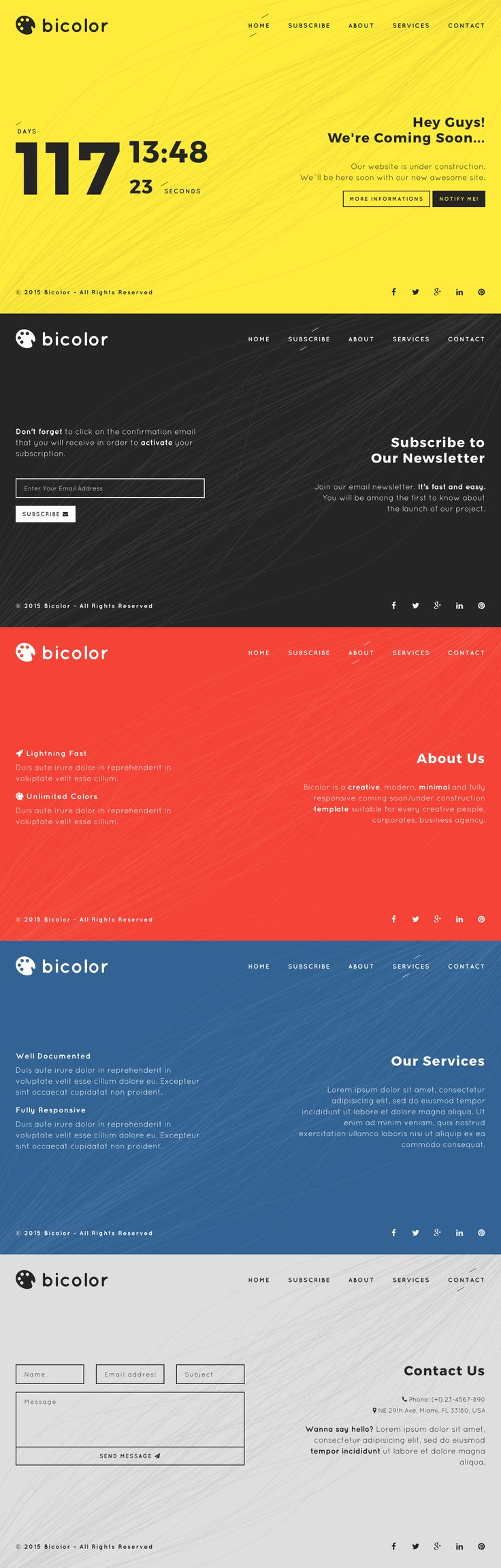 'Bicolor' is a colorful launching soon HTML template perfect for announcing your next product launch. The responsive template comes with a big countdown timer, AJAX submitting newsletter signup form (that can integrate to MailChimp) and colorful sections with more information if needed.
