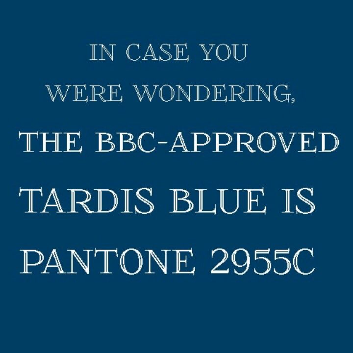 Thank you. This will be the color my room will be painted. Doctor who