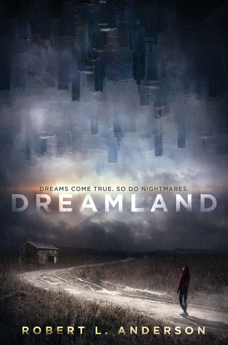 #coverreveal Dreamland By Robert L Anderson