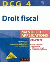Emmanuel Disle et Nathalie Gonthier-Besacier - DCG 4, droit fiscal - Manuel et applications. - Agrandir l'image
