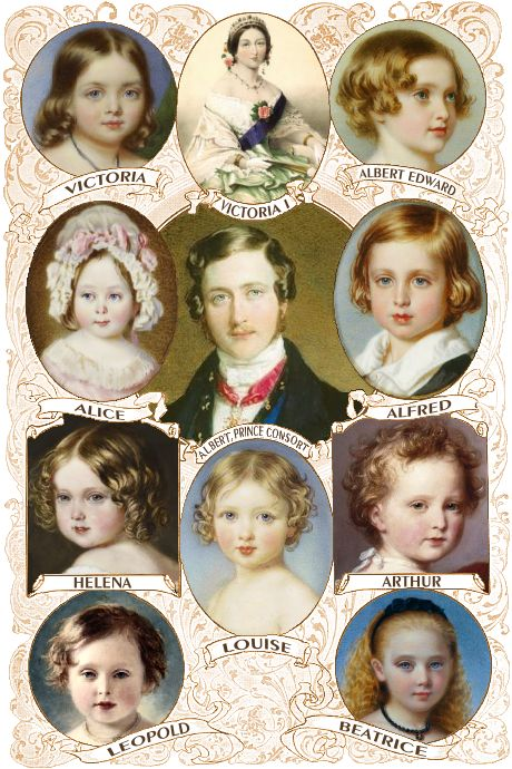 Victoria and Albert had 9 children ~  1840 - Victoria Adelaide Mary (Princess Royal) 1841 - Albert Edward (future King Edward VII) 1843- Alice Maud Mary 1844- Alfred Ernest Albert 1846 - Helena Augusta Victoria 1848 - Louise Caroline Alberta 1850 - Arthur William Patrick 1853 - Leopold George Duncan 1857 - Beatrice Mary Victoria