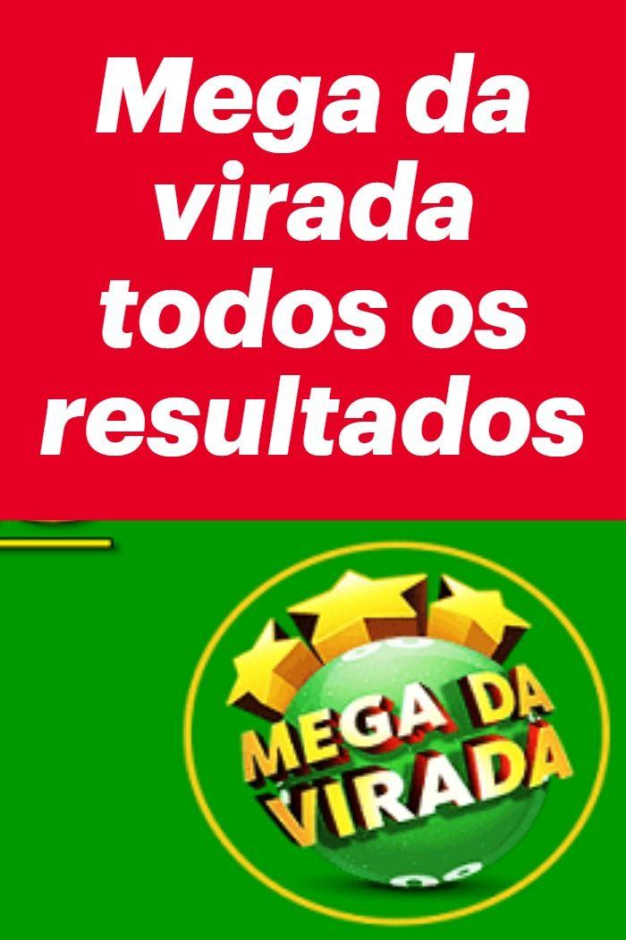 Mega Da Virada Todos Os Resultados Com Imagens Numeros Da Mega