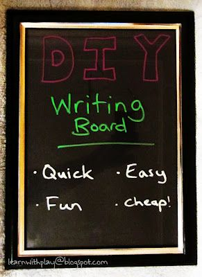 DIY Writing Board. Early Literacy for kids or use it yourself for a memo/menu board.