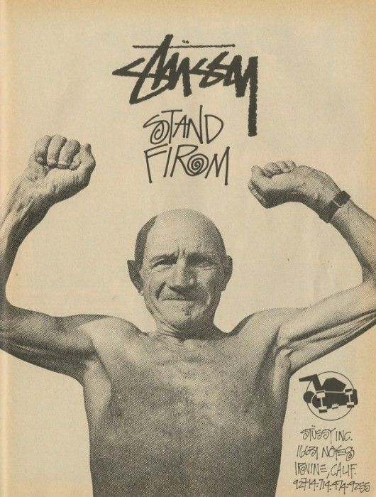 Stussy - Stand Firm Ad (1988)