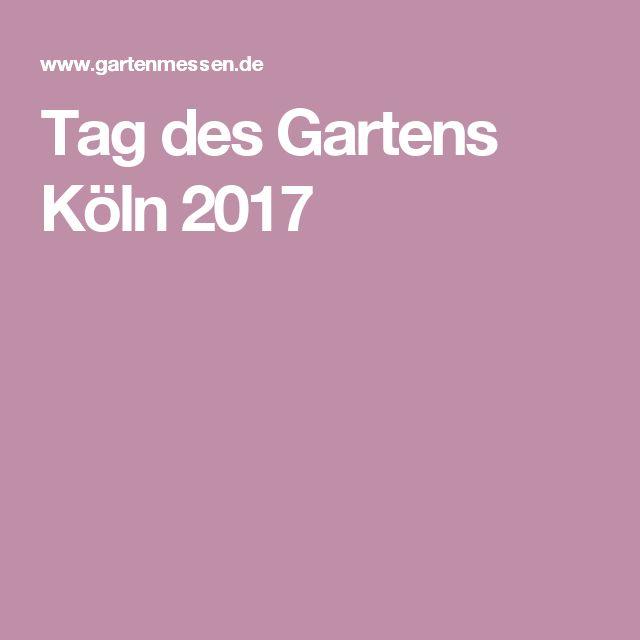 Tag des Gartens Köln 2017