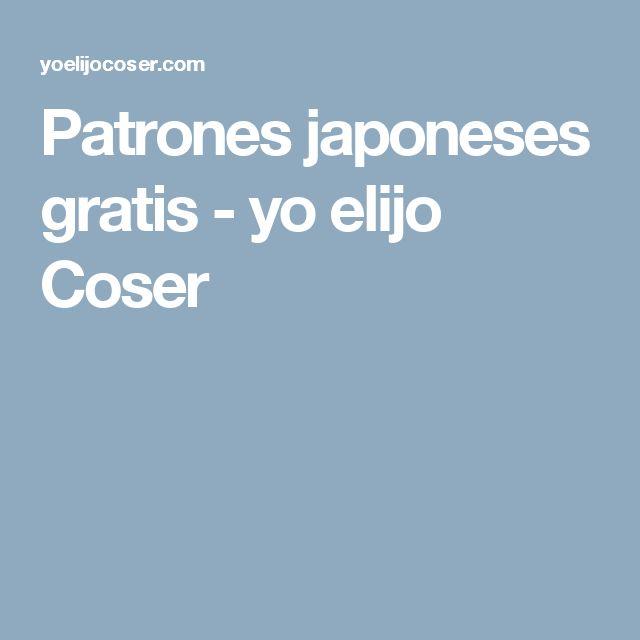 Patrones japoneses gratis - yo elijo Coser
