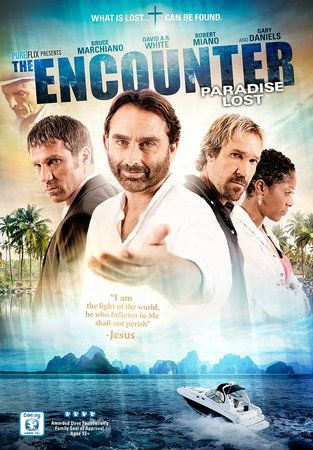 The Encounter: Paradise Lost - Christian Movie/Film on DVD/Blu-ray. http://www.christianfilmdatabase.com/review/the-encounter-2-lost-paradise/