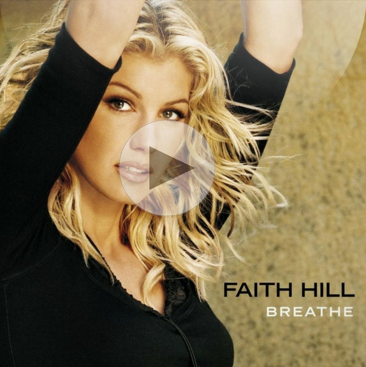 Listen to 'Breathe' by Faith Hill from the album 'Breathe