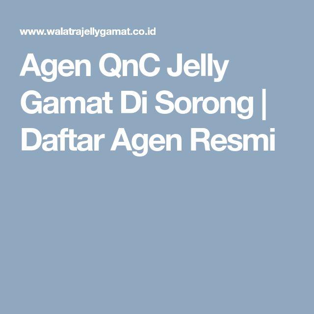 Agen QnC Jelly Gamat Di Sorong | Daftar Agen Resmi