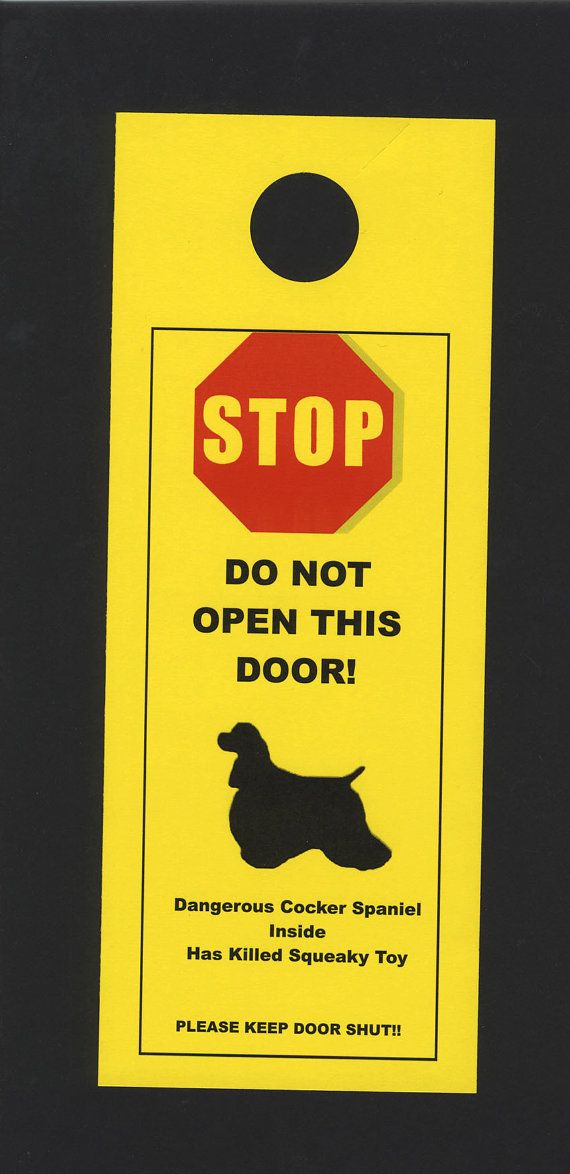 The most effective signs are the ones that use humor to make their point and the point of this sign is to avoid an open door through which a dog can escape, explore, and get into trouble. What if your dog gets lost or stolen - is s/he scared, injured or being mistreated? And what happens if a child or delivery person opens a door and gets startled by the dog on the other side? For the owners of dogs or breeds unfairly thought to be unfriendly, this can be a real nightmare since even the ...