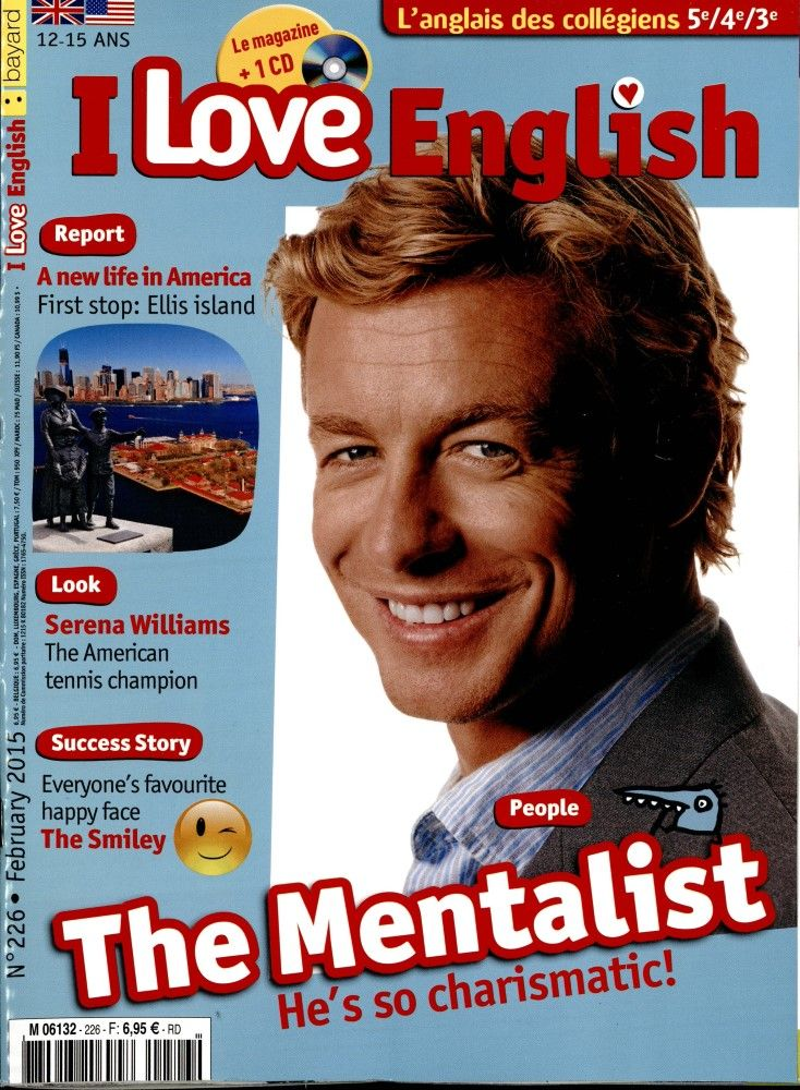 I love English ! N° 226 Février 2015 : A new life in America : first stop : Ellis Island - Look : Serena Williams - Success story : The smiley - People : The Mentalist