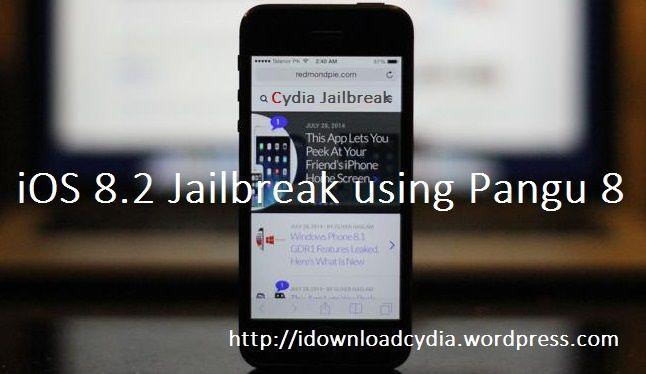 https://idownloadcydia.wordpress.com/2015/03/25/ios-8-2-jailbreak-with-pangu/ iOS 8.2 jailbreak with pagu download and iOS 8.3 beta 4 released