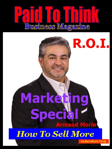 Access our special issue on marketing and learn how Armand Morin would start an online business today! When you study pp.12-13 you will be able to use his quick and easy start guide to creating your home business online. Go here:   http://auto-pilot-biz.com/PTT