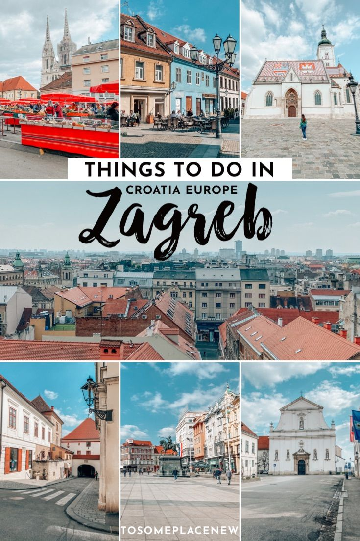 One Day In Zagreb Itinerary What To Do In Zagreb In One Day Europe Travel Europe Travel Destinations Eastern Europe Travel