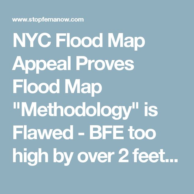 "NYC Flood Map Appeal Proves Flood Map ""Methodology"" is Flawed - BFE too high by over 2 feet - Stop FEMA Now"