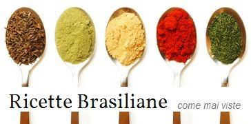 Ricette Brasiliane