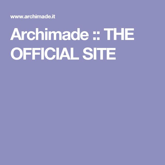 Archimade :: THE OFFICIAL SITE