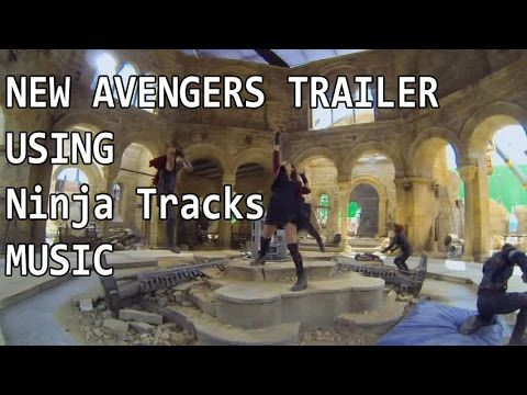 Recut Avengers 2 Age of Ultron Trailer with Ninja Tracks  Music