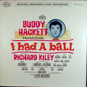 Buddy Hackett - I Had A Ball (Original Broadway Cast Recording): buy LP, Mono at Discogs