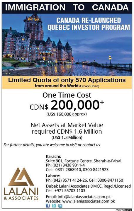 Immigration to Canada via Investor Program is now open!  Call Lalani & Associates today for more details: Karachi: 021-34389311-4 0331-2868910; Lahore: 042-35714124 0300-8471150; Dubai:971-55703 1103  #LalaniAssociates #CanadianImmigration #ImmigrationConsultants