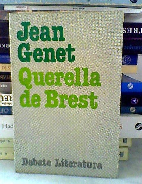 Jean Genet, Querelle de Brest.