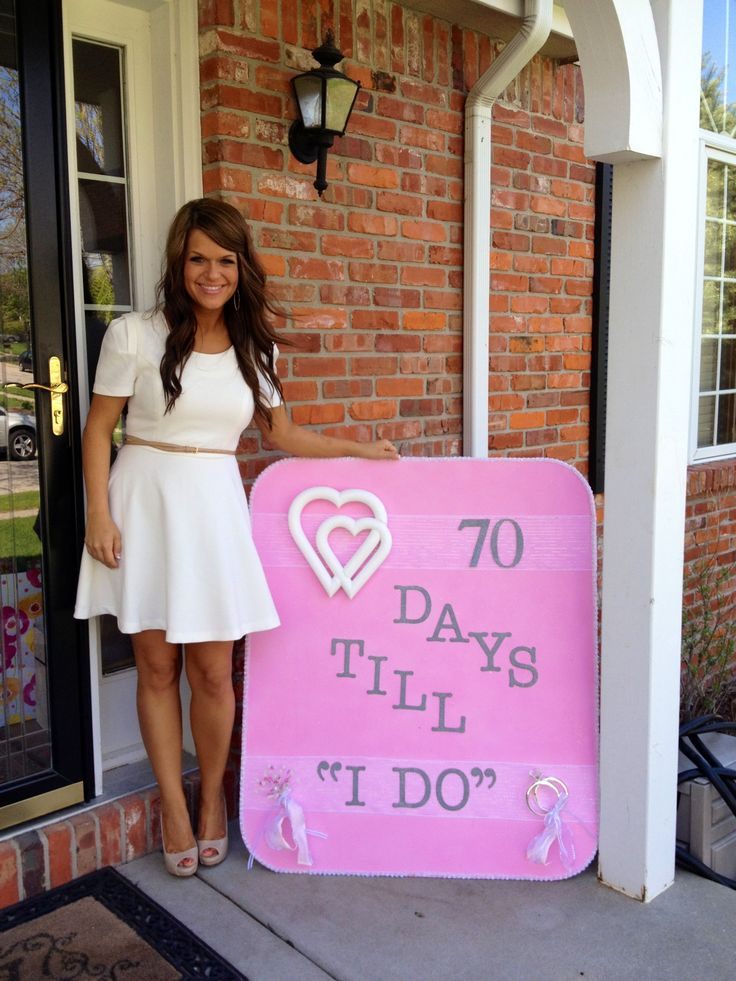 Bridal Shower countdown sign could be cute to have at the door to help people recognize the house instead of balloons