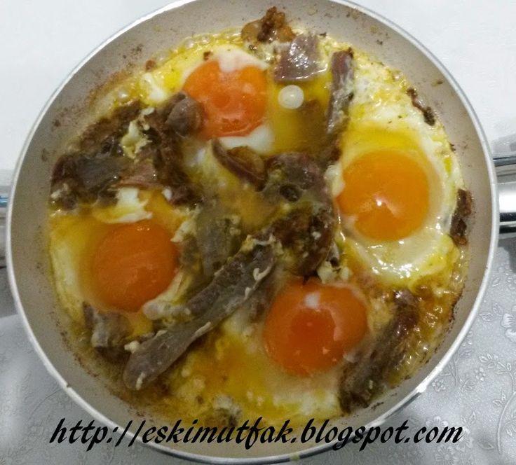 ESKİ MUTFAK                   : Pastırmalı Yumurta