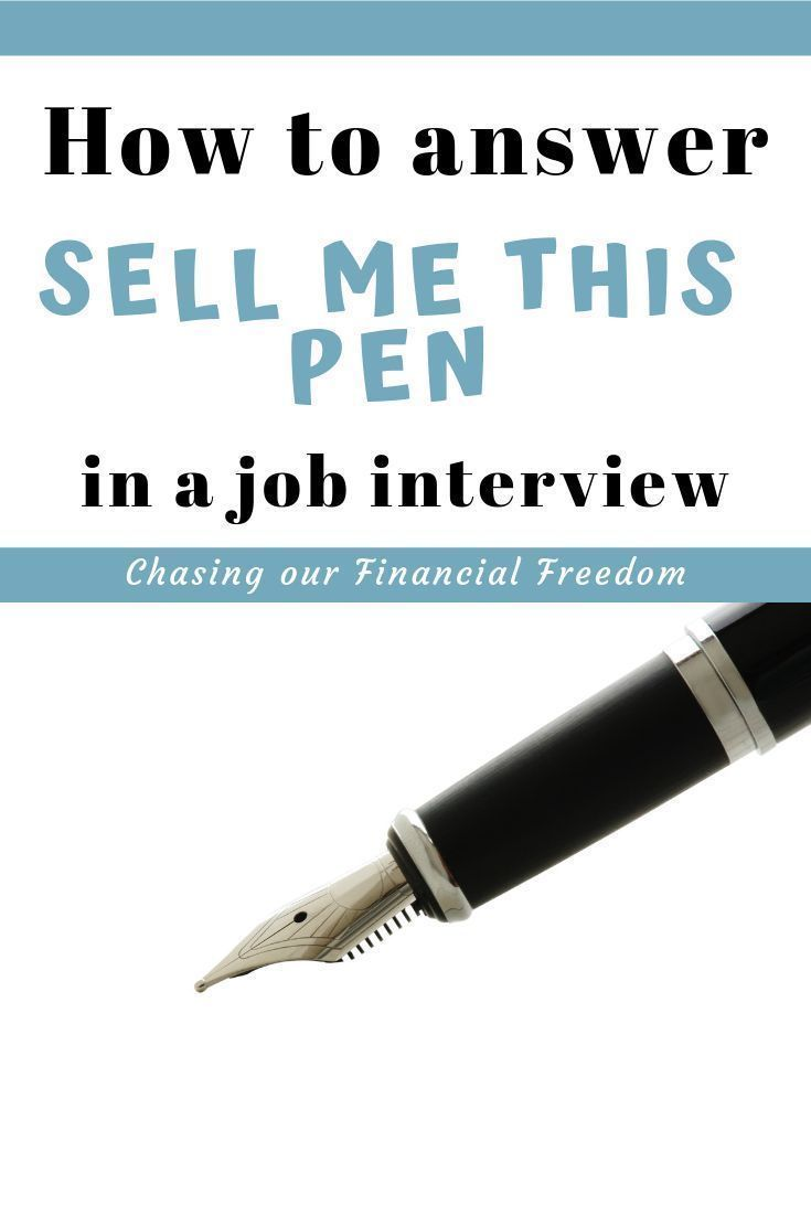 Sell Me This Pen – How To Answer