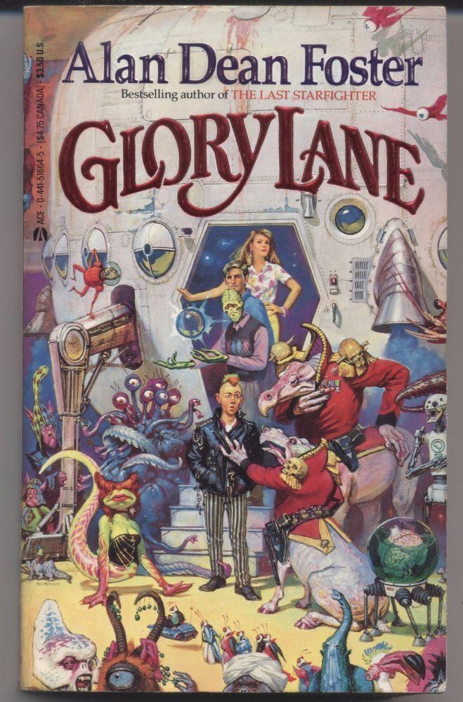 ALAN DEAN FOSTER - Glory Lane -  PAPERBACK 1987