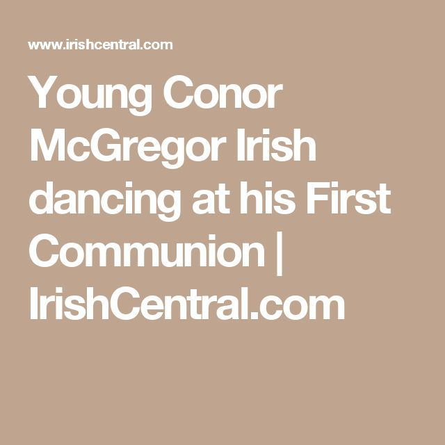 Young Conor McGregor Irish dancing at his First Communion | IrishCentral.com