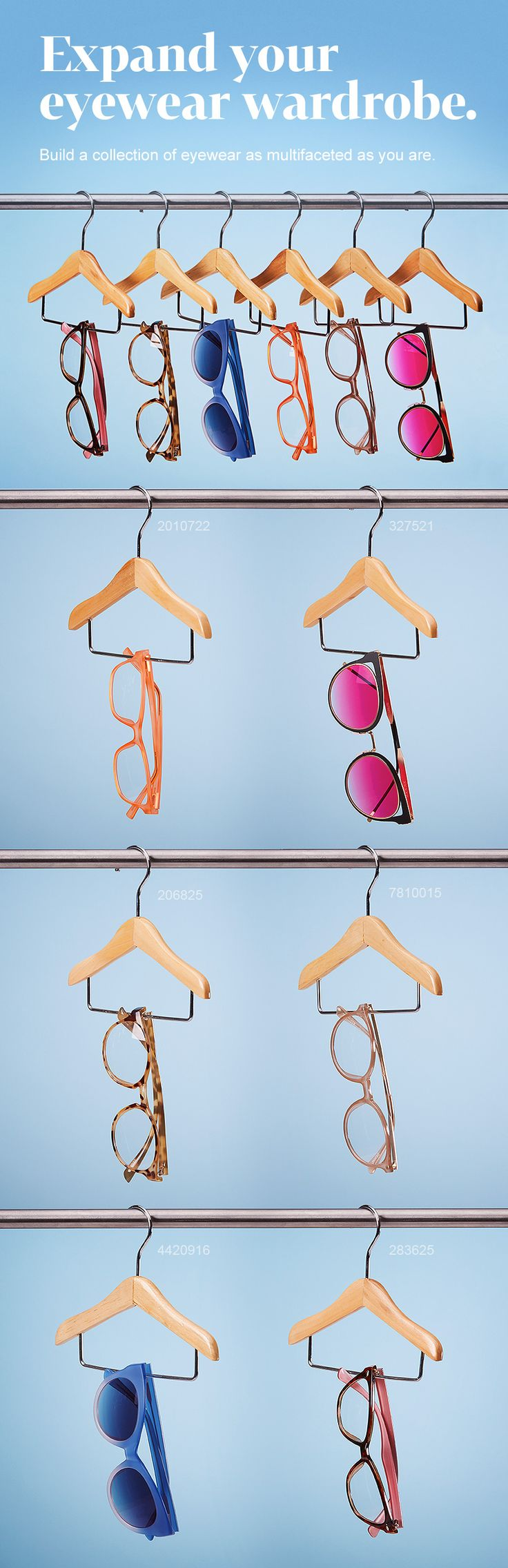 Find the perfect pair of eyewear for every version of you. What's in your eyewear wardrobe?