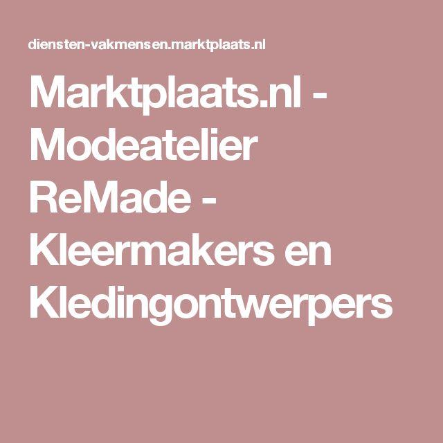 Marktplaats.nl - Modeatelier ReMade - Kleermakers en Kledingontwerpers