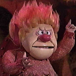 Heat Miser!!! SO FUNNY!!!!!!! I still love the song they sing... Now it's stuck in my head again... Crap...