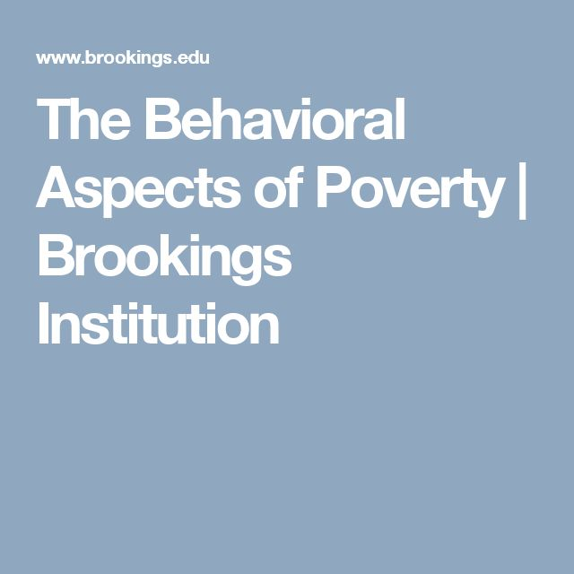 The Behavioral Aspects of Poverty | Brookings Institution