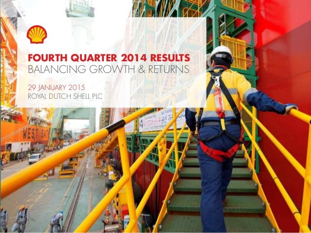 Royal Dutch Shell plc fourth quarter 2014 results analyst webcast presentation by Royal Dutch Shell plc via slideshare