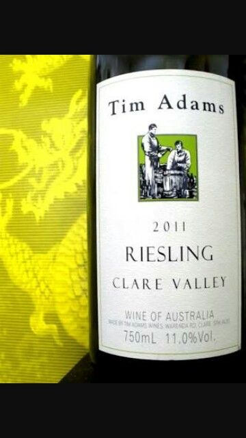 YUM...YUM...YUMMMM!!! Tim Adams whites are delicious! The Riesling and the Pinot Gris are a little over $15. But soooo worth it!!!