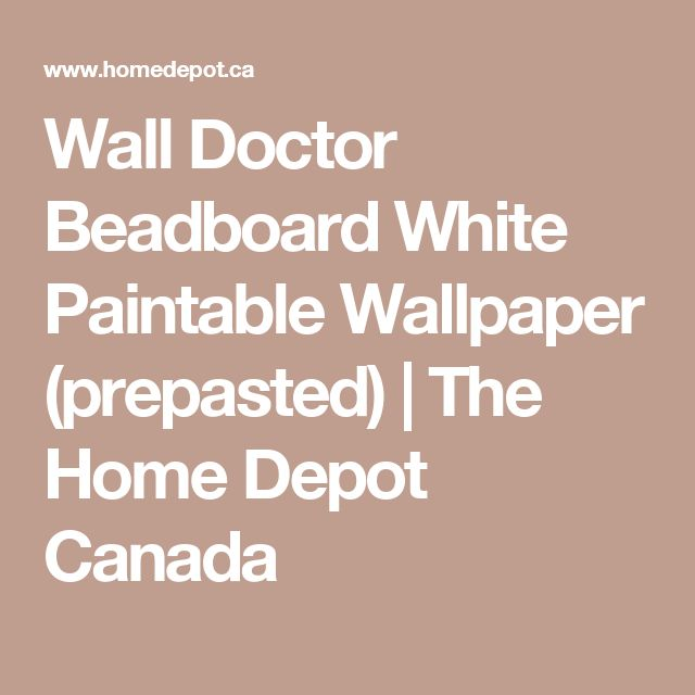 Wall Doctor Beadboard White Paintable Wallpaper (prepasted)   The Home Depot Canada