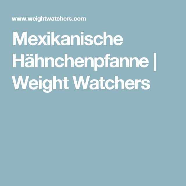 Mexikanische Hähnchenpfanne | Weight Watchers