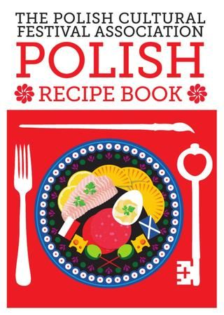 Polish Food & Culture Festival Little Recipe Book. I still have my mother's Polish American cookbook. :=)
