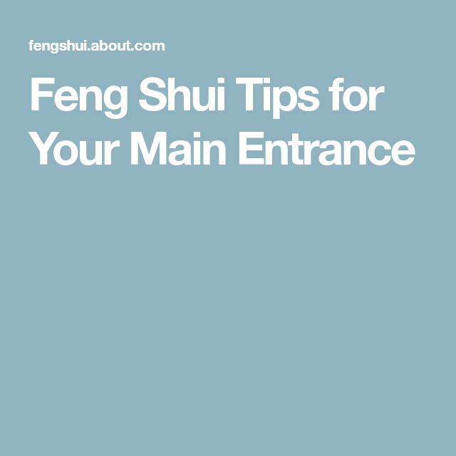Feng Shui Tips for Your Main Entrance
