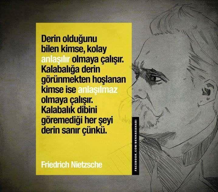 Derin olduğunu bilen kimse... Nietzsche sözleri