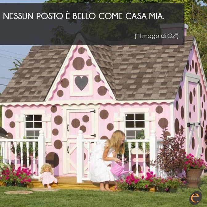 La casa che sognavi da bambina, ma con le esigenze di oggi: da Erica Casa tutto diventa realtà! #ericacasa #arredamento #quotes