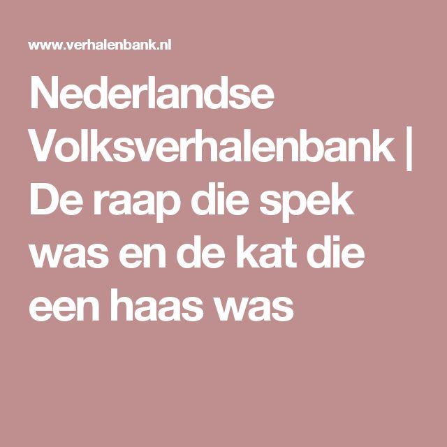 Nederlandse Volksverhalenbank | De raap die spek was en de kat die een haas was