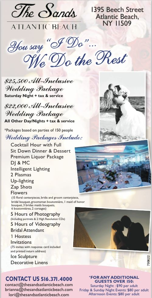 ALL INCLUSIVE PACKAGES AVAILABLE AT The Sands Atlantic Beach for your upcoming #wedding #celebration #venue #cateringhall #banquet #event #party -- contact Brianna@thesandsatlanticbeach.com for more information