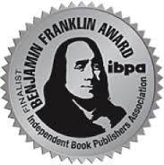 Benjamin Franklin Book Awards, Silver Medal, Independent Book Publishers Association