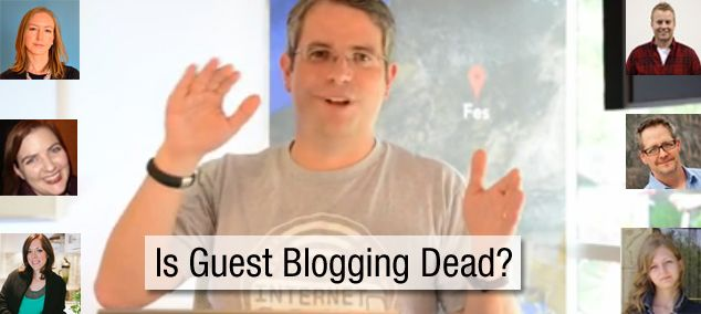 Is Guest Blogging Dead?